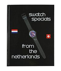 NLSPECIAL Swatch Specials From The Netherlands Book
